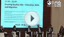 Debate: Creating Quality Jobs - Education, Skills and