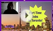 Part Time Jobs in Toronto